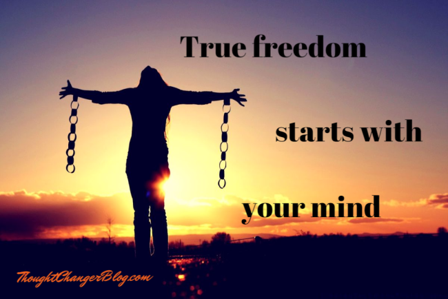 How True Freedom Starts with Your Mind