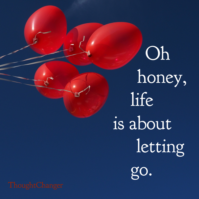 Letting Go is a Four-Letter Word