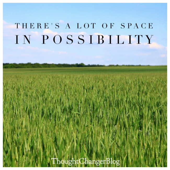Living in the Space of Possibility